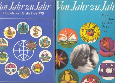 Von Jahr zu Jahr- Das Jahrbuch für die Frau 1971 + 1975 2 Heftchen