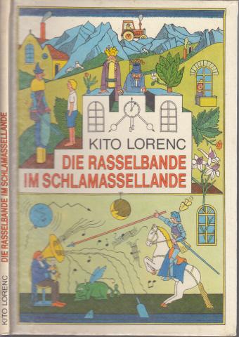 Die Rasselbande im Schlamassellande - Gedichte für Robert und Jacob und andre Kindsköpfe mit Illustrationen von Rudolf Peschel