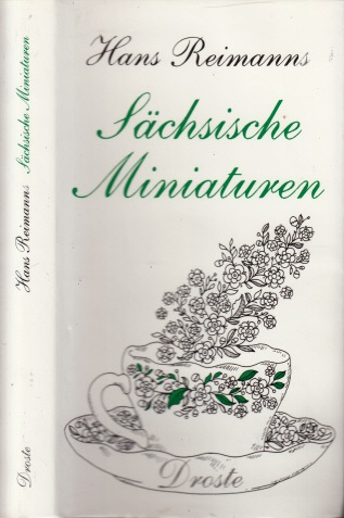Hans Reimann´s Sächsische Miniaturen