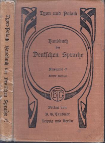 Handbuch der Deutschen Sprache für Präparandenanstalten und Seminare Ausgabe C