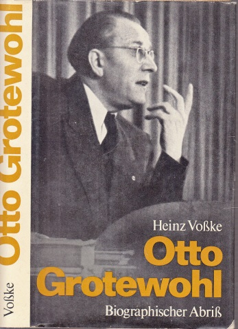 Otto Grotewohl - Biographischer Abriß