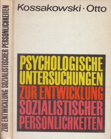Psychologische Untersuchungen zur Entwicklung sozialistischer Persönlichkeiten