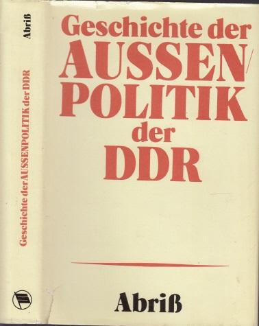 Geschichte der Außenpolitik der DDR - Abriß