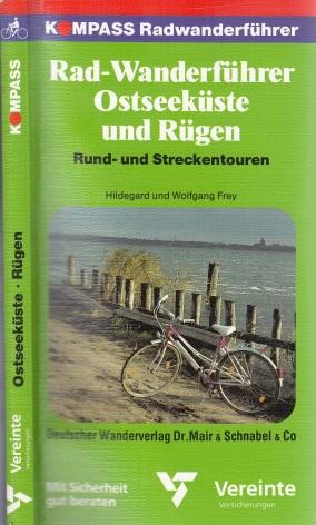 Radwanderführer Ostseeküste, Rügen und Usedom - Kompass Radwanderführer