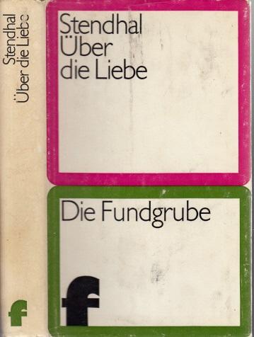 """Über die Liebe Aus der Reihe """"Die Fundgrube"""""""