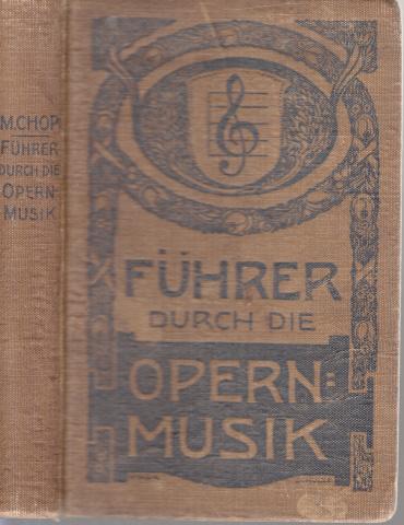Führer durch die Opernmusik