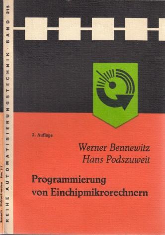 Programmierung von Einchipmikrorechnern - Band 215 Reihe Automatisierungstechnik