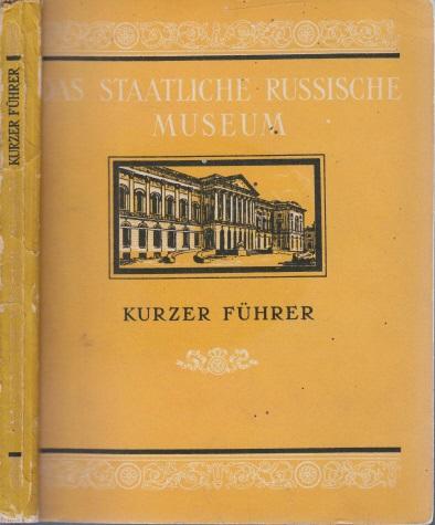 Das Staatliche Russische Museum - Kurzer Führer