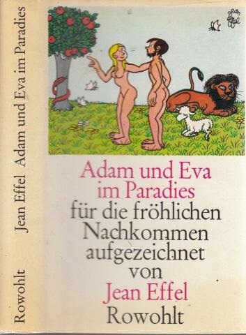 Adam und Eva im Paradies - für die fröhlichen Nachkommen aufgezeichnet