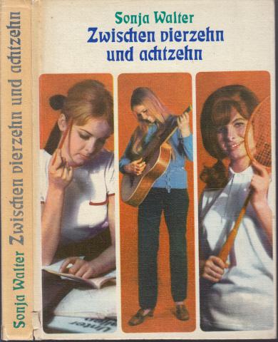 Zwischen vierzehn und achtzehn - Ein Buch für junge Mädchen Mit Illustrationen von Wolfgang Würfel