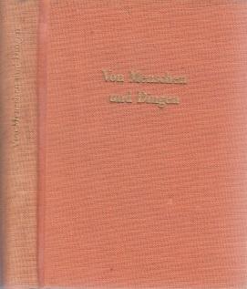 Von Menschen und Dingen - Anekdotisches aus der deutschen Dichtung des 18. und 19. Jahrhunderts Vignette von Hans Mau
