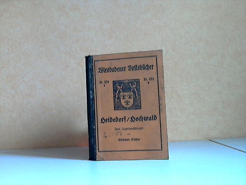 Heidedorf, Hochwald - 2 Jugenderzählungen Wiesbadener Volksbücher Nr. 234