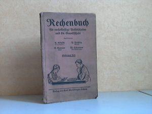 Rechenbuch für mehrklassige Volksschulen und die Grundschule , 7. Heft: Das bürgerliche Rechnen; Aufgaben aus dem Wissensfächern
