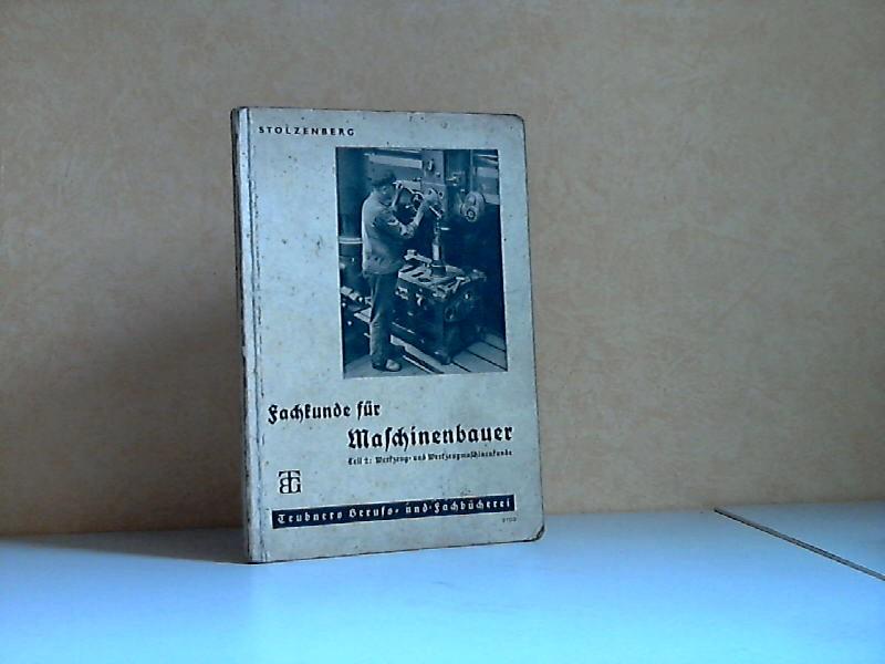 Fachkunde für Maschinenbauer und verwandte Berufe Teil 2: Werkzeug- und Werkzeugmaschinenkunde Teubners Berufs- und Fachbücherei Heft 3