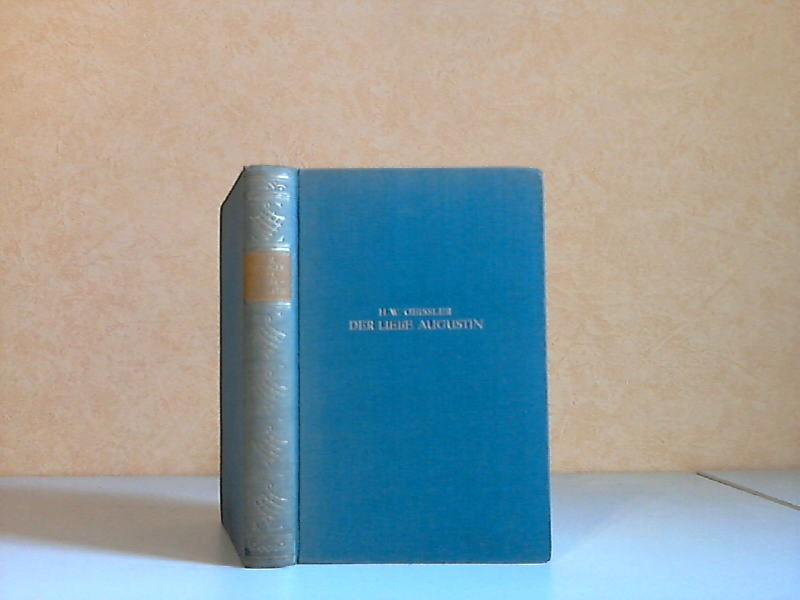 Der liebe Augustin - Die Geschichte eines leichten Lebens