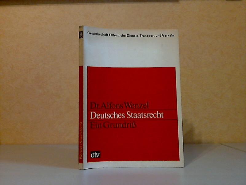 Deutsches Staatsrecht, Ein Grundriß