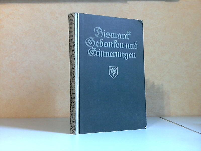 Gedanken und Erinnerungen von Otto Fürst von Bismarck - dritter Band