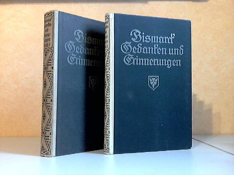 Gedanken und Erinnerungen von Otto Fürst von Bismarck - erster Band, zweiter Band und dritter Band 3 Bücher