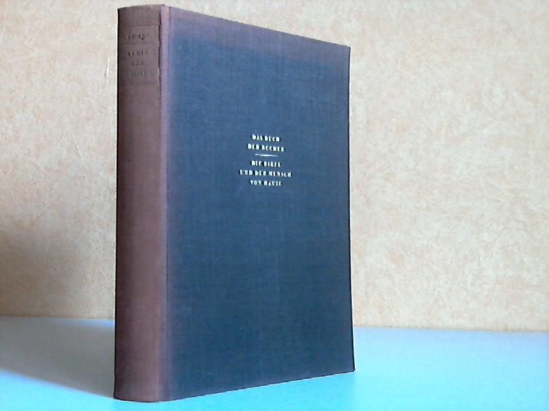 Das Buch der Bücher - Die Bibel und der Mensch von heute