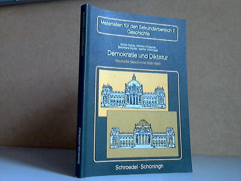 Demokratie und Diktatur Deutsche Geschichte 1918-1945 Materialien für den Sekundarbereich II Geschichte