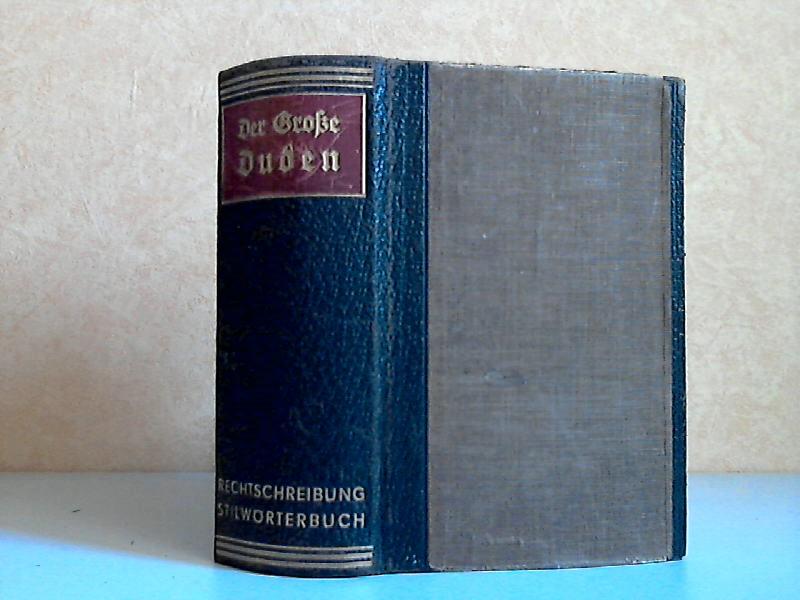 Der große Duden, Rechtschreibung der deutschen Sprache und der Fremdwörter + Der große Duden, Stilwörterbuch der deutschen Sprache