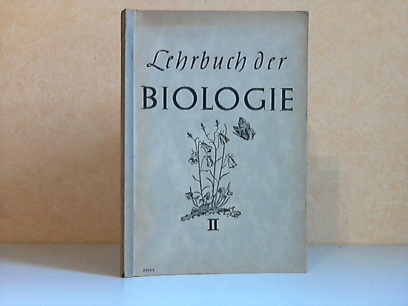 Lehrbuch der Biologie erster und zweiter Teil