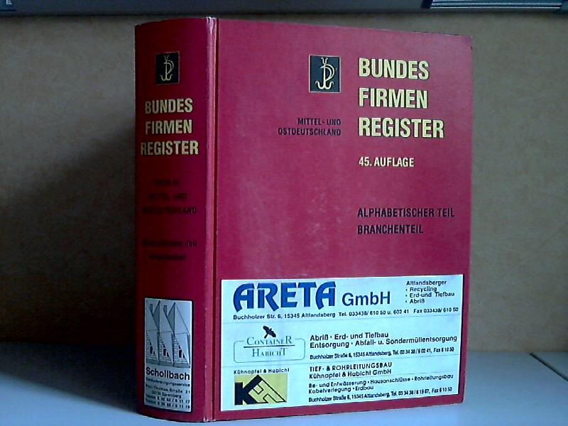 Bundesfirmenregister - Band III: Mittel- und Ostdeutschland - Verzeichnis der handelsregisterlich eingetragenen Firmen, sofern eine Betriebsstätte ermittelt werden konnte