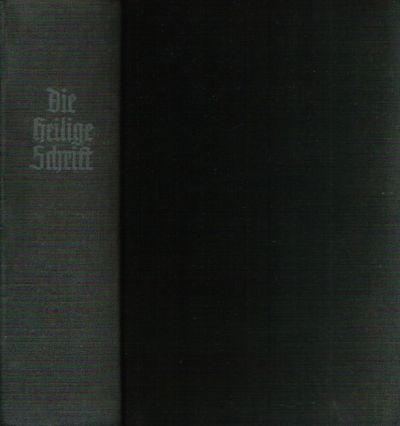 Die Bibel oder die heilige Schrift des alten und neuen Testaments