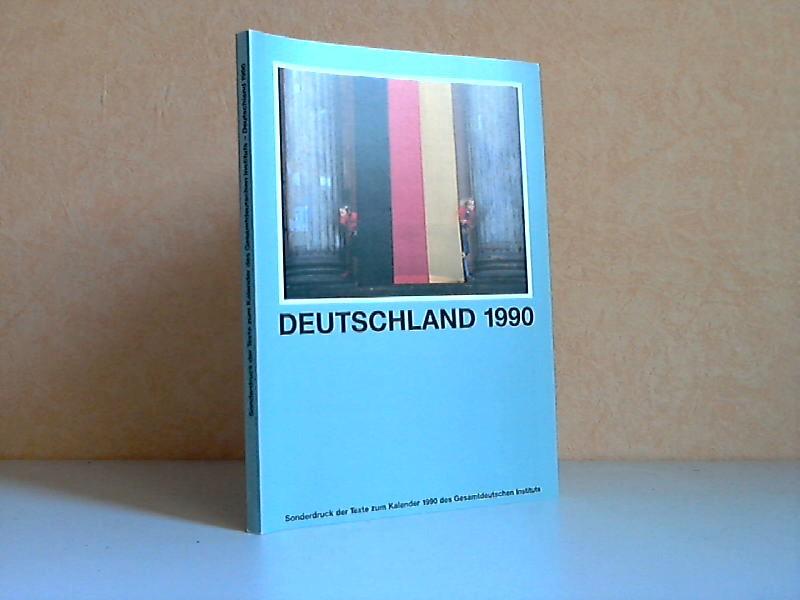 Deutschland 1990 - Sonderdruck der Texte zum Kalender 1990 des Gesamtdeutschen Instituts