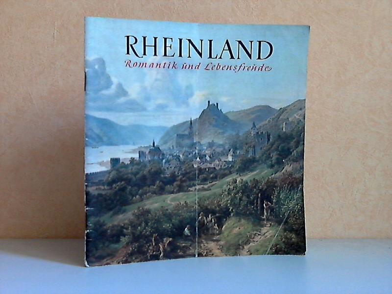 Rheinland - Romantik und Lebensfreude