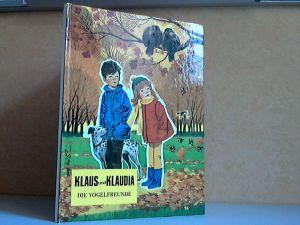 Klaus und Klaudia , Die Vogelfreunde