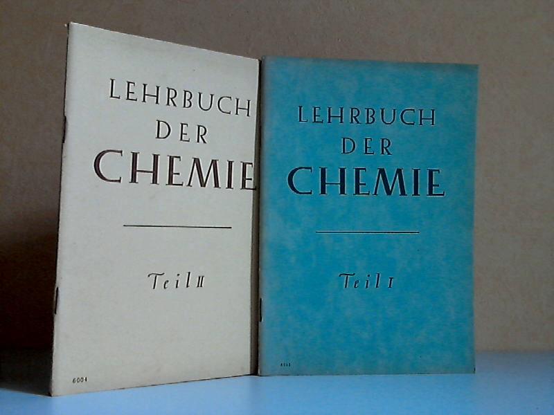Lehrbuch der Chemie erster und zweiter Teil