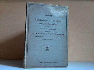 Anleitung zur Elementaranalyse und Bestimmung des Molekulargewichtes Für den Gebrauch im Laboratorium - Mit 87 Abbildungen;.