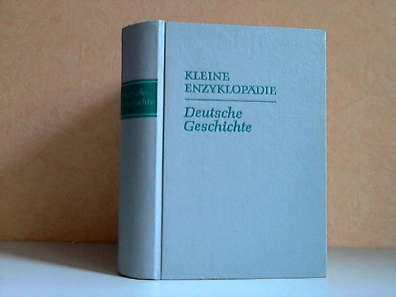 Kleine Enzyklopädie Deutsche Geschichte