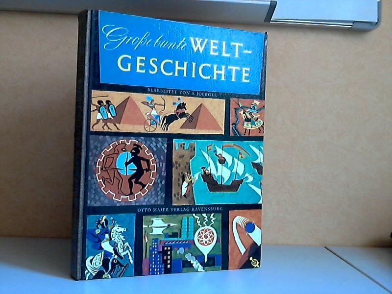 Grosse bunte Weltgeschichte - Das grosse bunte Buch von Völkern und Zeiten Bilder von Cornelius de Witt