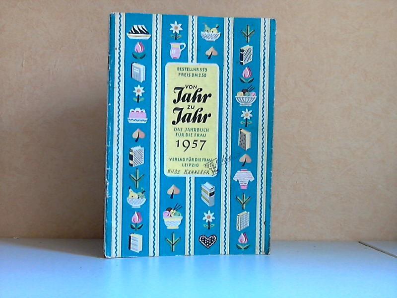 Von Jahr zu Jahr - Das Jahrbuch für die Frau 1957
