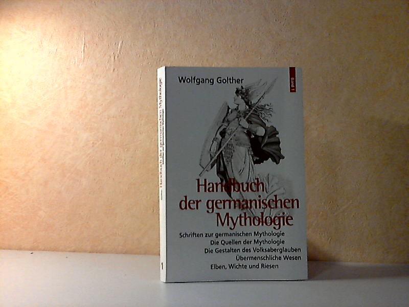 Handbuch der germanischen Mythologie Band 1