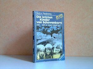 Die letzten Kinder von Schewenborn oder ... sieht so unsere Zukunft aus?