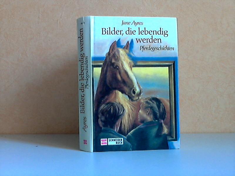 Bilder, die lebendig werden - Pferdegeschichten Deutsch von Angela Djuren - Illustrationen von Richard Allen