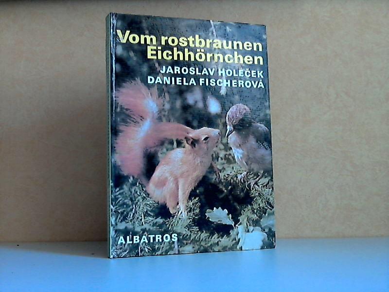 Vom rostbraunen Eichhörnchen deutsche Übersetzung von Walter Kraus