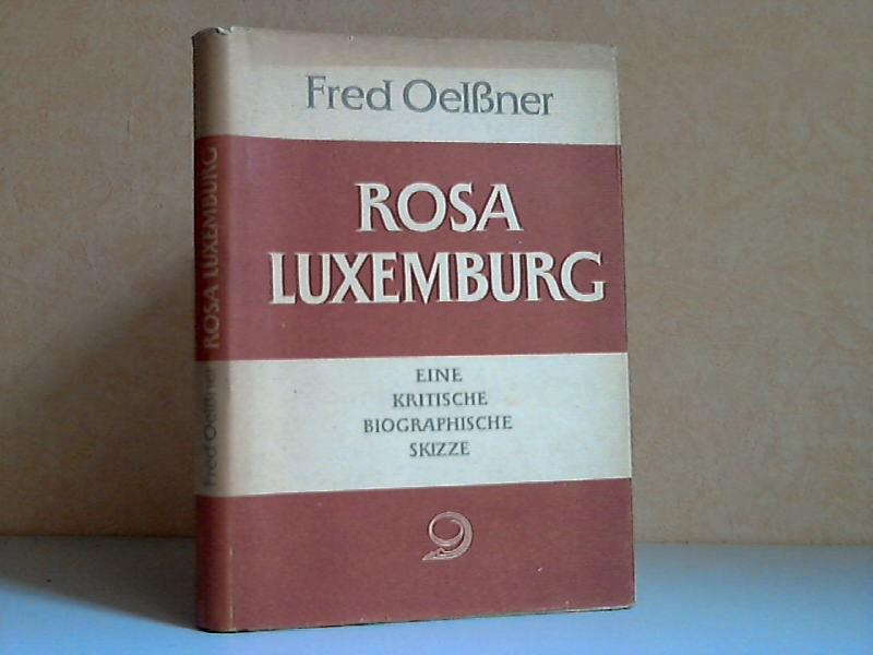 Rosa Luxemburg - Eine kritische biographische Skizze