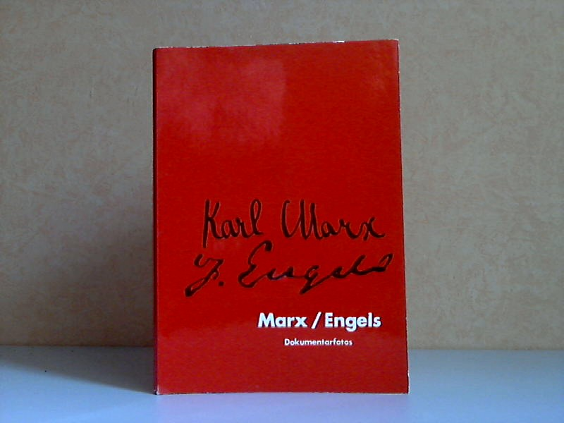 Karl Marx / Friedrich Engels - Dokumentarfotos
