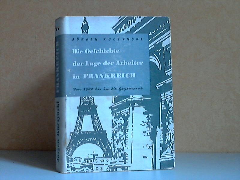 Die Geschichte der Lage der Arbeiter in Frankreich von 1700 bis in die Gegenwart