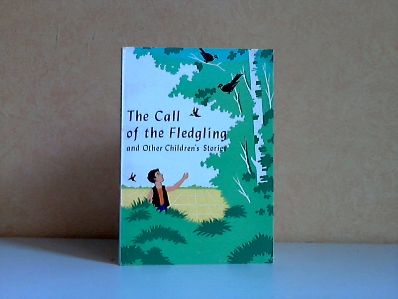 The Call of the Fledgling and Other Children`s Stories