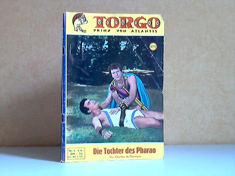 Torgo Prinz von Atlantis: Die Tochter des Pharao