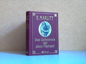 Das Geheimnis der alten Mamsell Mit Illustrationen von C. Koch