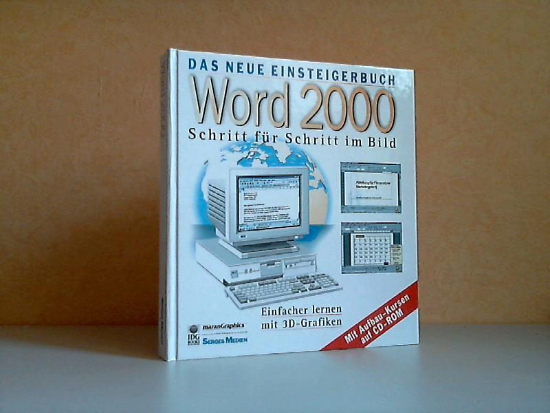 Das neue Einsteigerbuch Word 2000 - Schritt für Schritt im Bild - mit CD-ROM!