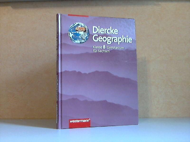 Diercke Geographie für Sachsen, Gymnasium, Klasse 8
