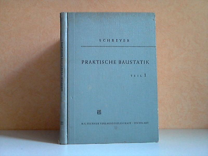 Praktische Baustatik Teil 1 Teubners Fachbücher für Hoch- und Tiefbau