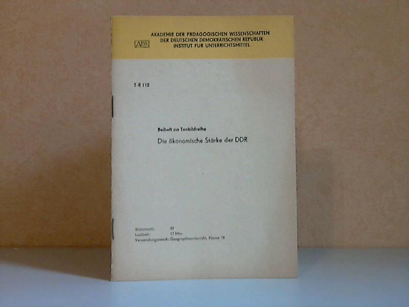 Beiheft zur Tonbildreihe: Die ökonomische Stärke der DDR (T-R115)
